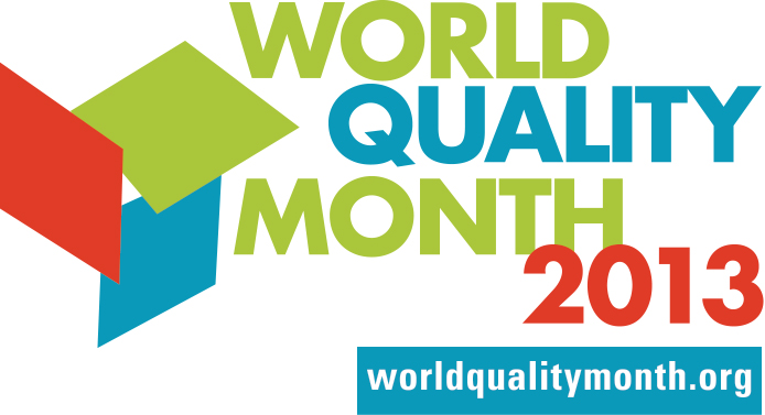 Ideas for World Quality Month 2013   A View from the Q