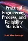 Practical Engineering, process, and Reliability