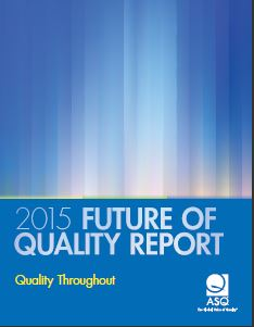 2015 Future of Quality Report