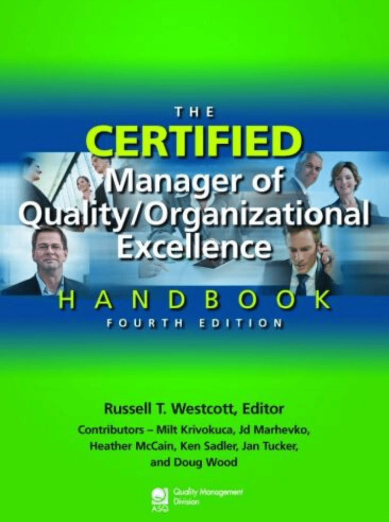 The Certified Manager of Quality/Organizational Excellence Handbook, 4th Edition