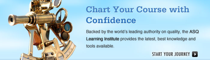 ASQ Learning Institute – Training and Tools for Careers in Quality.