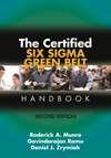 The Certified Six Sigma Green Belt Handbook Second Edition Asq