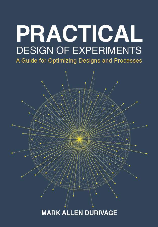 Practical Design of Experiments (DOE)