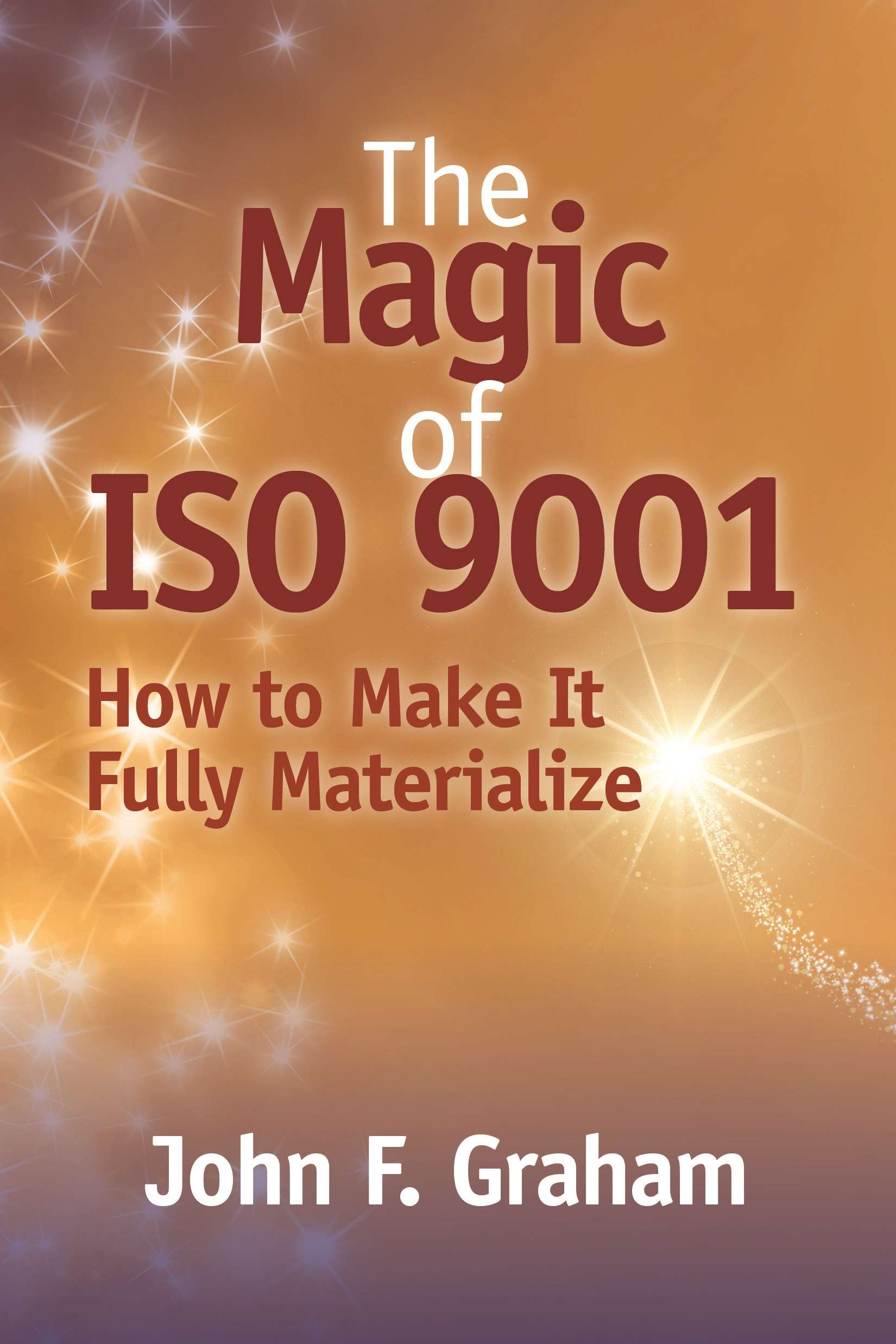 The Magic of ISO 9001