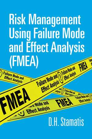 Cover image for Risk Management Using Failure Mode and Effects Analysis (FMEA)