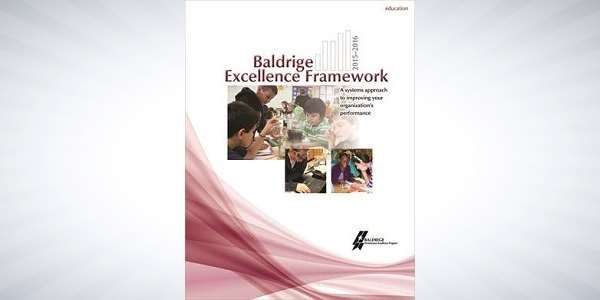 2015-2016 Baldrige Excellence Framework (Education) - includes the 2015-2016 Criteria for Performance Excellence