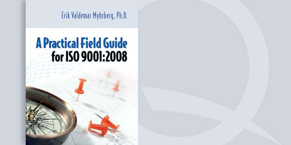 A Practical Field Guide for ISO 9001:2008