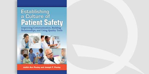 Establishing a Culture of Patient Safety