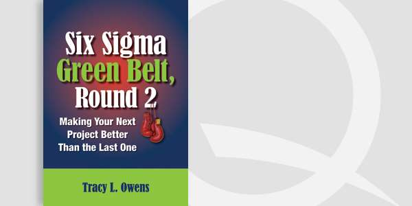 Six Sigma Green Belt, Round 2