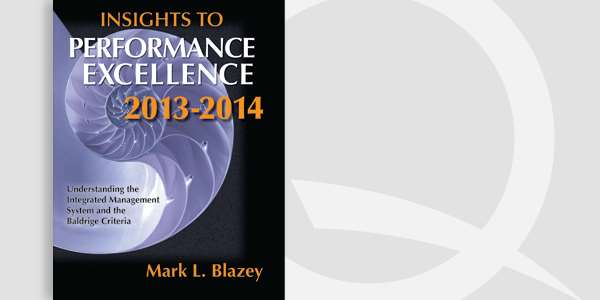 Insights to Performance Excellence 2013-2014