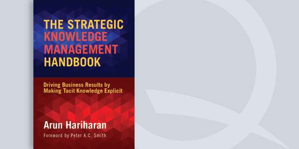 The Strategic Knowledge Management Handbook