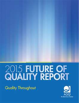Future of Quality Report