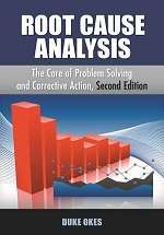 Root Cause Analysis, Second Edition